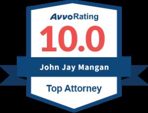 Avvo Rating 10.0 John Jay Mangan Top Attorney